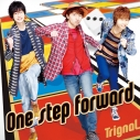 【アルバム】Trignal/One step forward 通常盤の画像