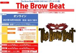 The Brow Beat SHOW CASE Vol.1 [アニメイト回]画像