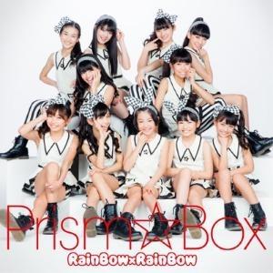 【主題歌】TV プリティーリズム・レインボーライブ ED「RainBow×RainBow」/Prism☆Box