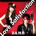 【主題歌】TV 邪神ちゃんドロップキック' ED「Love Satisfaction」/ZAMB 初回生産限定盤の画像