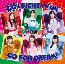 【主題歌】Cheer!球部 イメージソング「GO! FIGHT! WIN! GO FOR DREAM!」/NOW ON AIRの画像