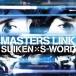 SUIKEN×S-WORD/MASTERS LINK