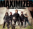 【アルバム】JAM Project/MAXIMIZER~Decade of Evolution~の画像