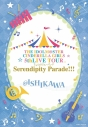 【Blu-ray】THE IDOLM@STER CINDERELLA GIRLS 5thLIVE TOUR Serendipity Parade!!!@ISHIKAWAの画像