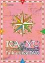 【DVD】KAmiYU/KAmiYU in Wonderland 3 Talk & Live DVDの画像