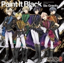 【主題歌】TV ツキウタ。THE ANIMATION2 主題歌「Paint It Black」/Six Gravityの画像