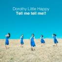 【主題歌】TV ジュエルペット マジカルチェンジ ED「Tell me tell me!!」/Dorothy Little Happy 通常盤の画像