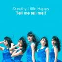 【主題歌】TV ジュエルペット マジカルチェンジ ED「Tell me tell me!!」/Dorothy Little Happy DVD付Aの画像
