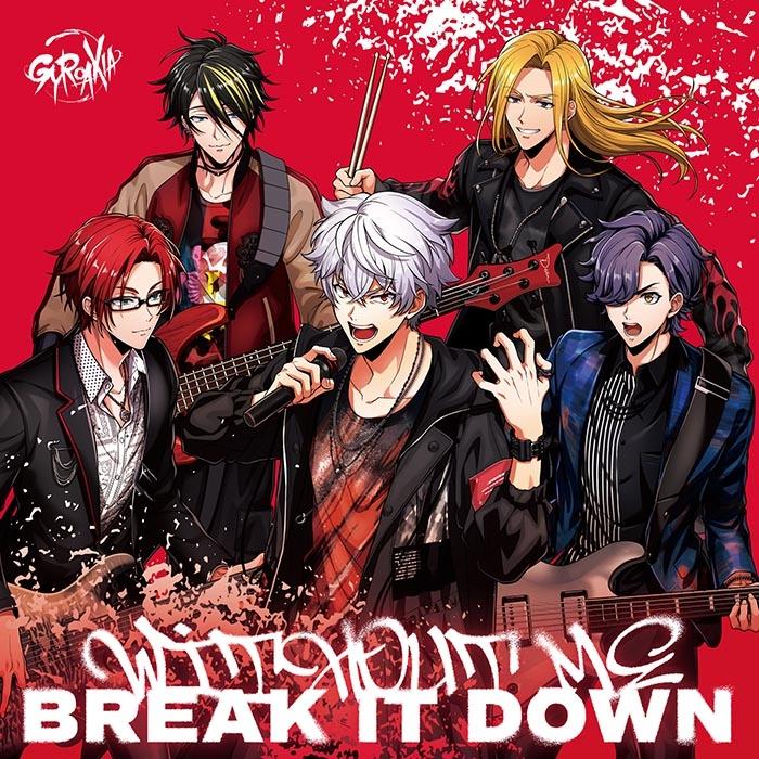 【キャラクターソング】ARGONAVIS from BanG Dream! GYROAXIA WITHOUT ME/BREAK IT DOWN 通常盤