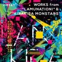 """【アルバム】cittan* WORKS from """"LAMUNATION!"""" & """"KIRAKIRA MONSTARS""""の画像"""