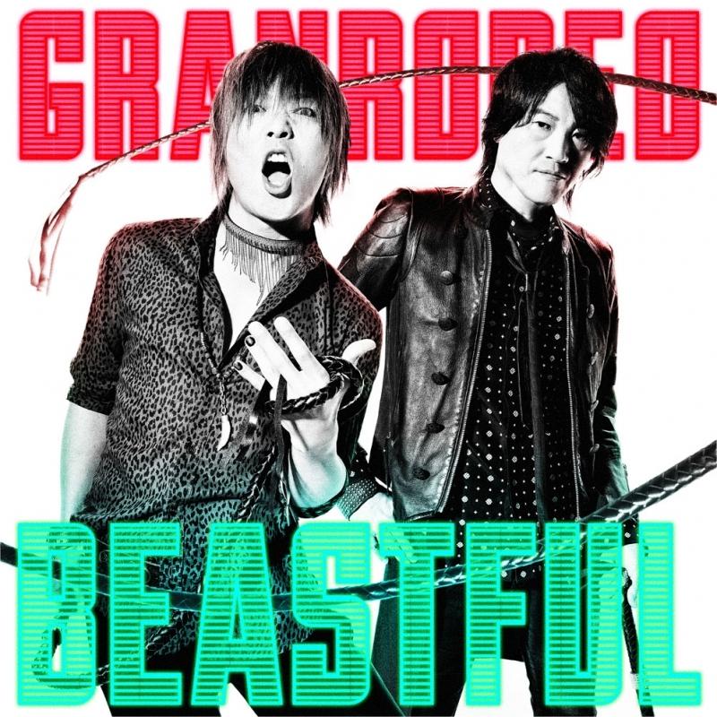 【主題歌】TV バキ OP「BEASTFUL」/GRANRODEO 通常盤