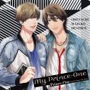 【キャラクターソング】俺たちマジ校デストロイ  Prince-One My Prince-Oneの画像