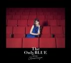 【アルバム】雨宮天/The Only BLUE 初回生産限定盤
