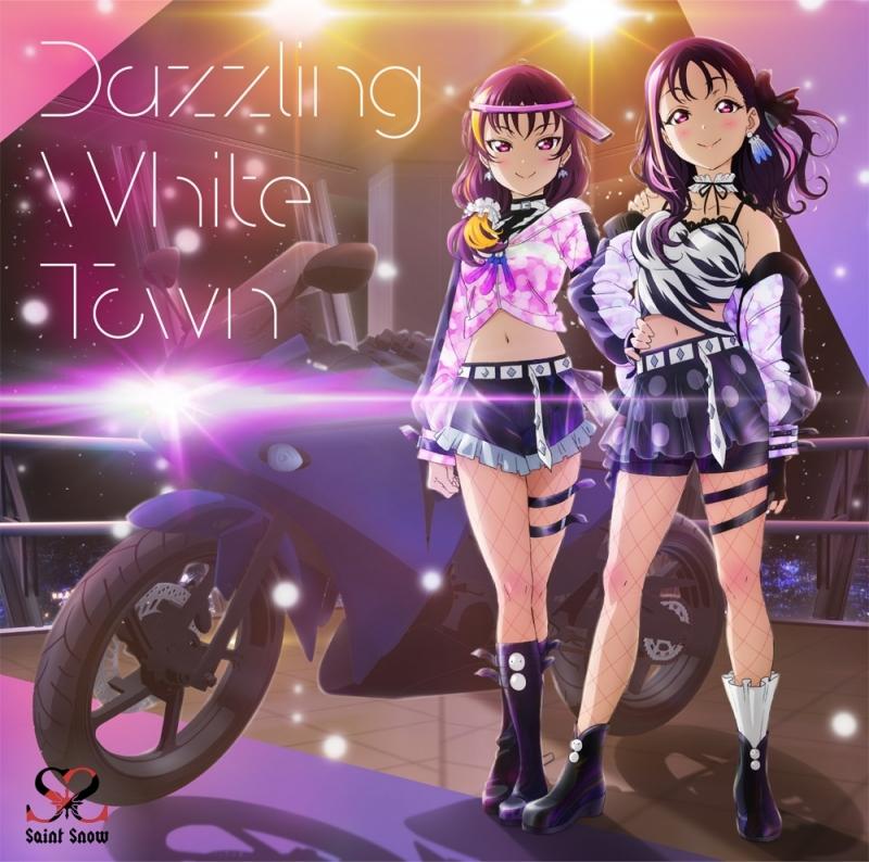 【キャラクターソング】ラブライブ!サンシャイン!! Saint Snow Dazzling White Town DVD付