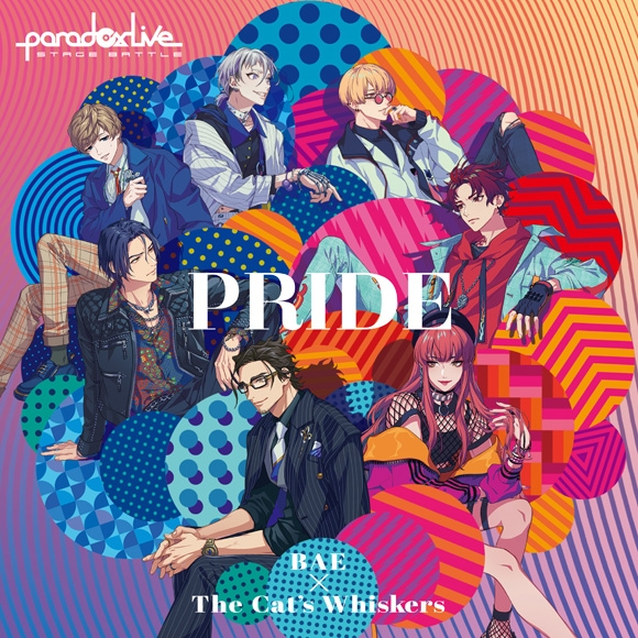 "Paradox Live Stage Battle ""PRIDE"" BAE×The Cat"