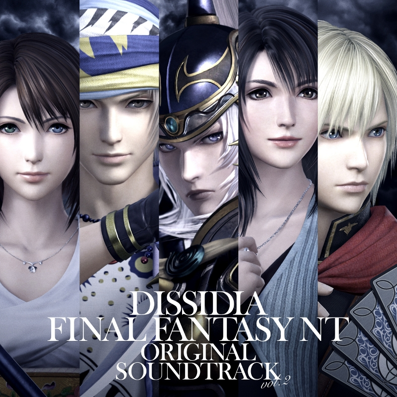 【サウンドトラック】ゲーム DISSIDIA FINAL FANTASY NT Original Soundtrack Vol.2