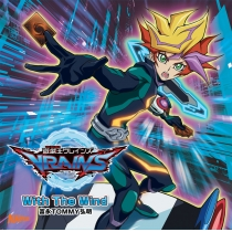 TV 遊☆戯☆王 VRAINS OP「With The Wind」/富永 TOMMY 弘明
