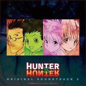 【サウンドトラック】TV HUNTER×HUNTER オリジナル・サウンドトラック2