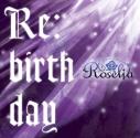 【キャラクターソング】BanG Dream! バンドリ! Roselia Re:birthday Blu-ray付生産限定盤の画像