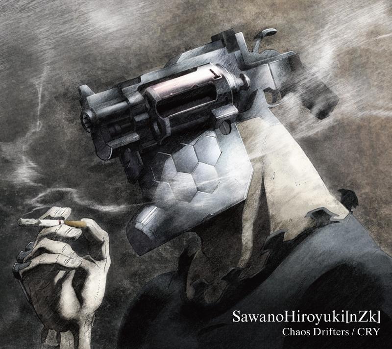 【主題歌】TV ノー・ガンズ・ライフ OP「Chaos Drifters」/SawanoHiroyuki[nZk]期間生産限定盤A
