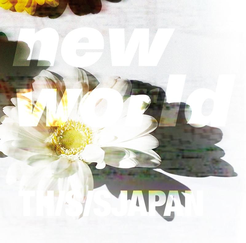 【主題歌】TV ノー・ガンズ・ライフ 第2期 ED「new world」/THIS IS JAPAN