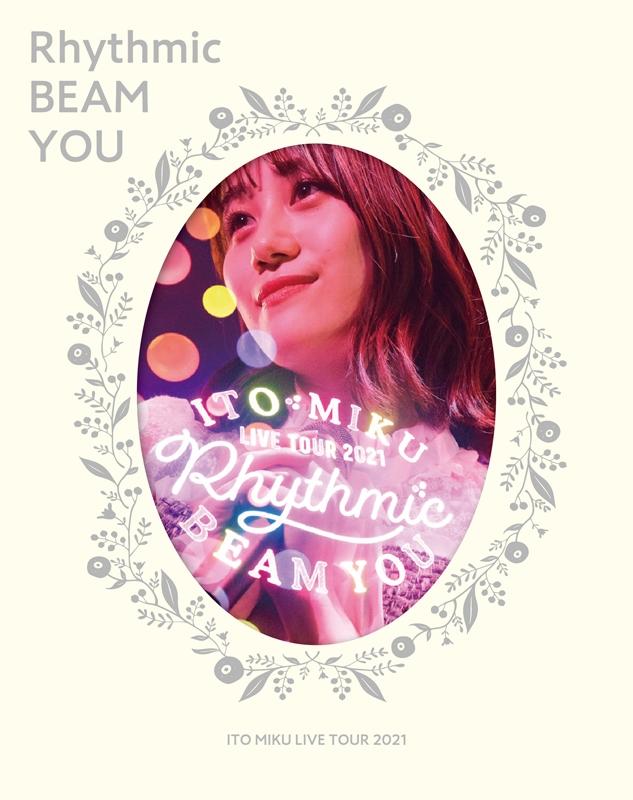 【Blu-ray】伊藤美来/ITO MIKU Live Tour 2021 Rhythmic BEAM YOU 限定版