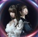 【主題歌】TV 捏造トラップ-NTR- OP「Blue Bud Blue」/東城陽奏 初回限定盤の画像