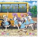 【主題歌】TV Re:ステージ! ドリームデイズ♪ OP「Don't think,スマイル!!」/KiRaReの画像
