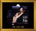 【アルバム】Pile/The Best of Pile 初回限定盤Bの画像