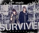 【主題歌】劇場版 K SEVEN STORIES OP「SURVIVE!」/angela 期間限定盤の画像