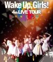 【Blu-ray】Wake Up, Girls!/4th LIVE TOUR ごめんねばっかり言ってごめんね!の画像