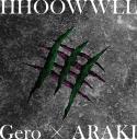 【主題歌】TV かつて神だった獣たちへ ED「HHOOWWLL」/Gero×ARAKI 初回限定盤の画像
