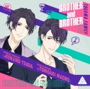 【ドラマCD】BROTHER and BROTHER2 (CV.前野智昭・津田健次郎)の画像