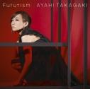 【主題歌】TV 戦姫絶唱シンフォギアAXZ ED「Futurism」/高垣彩陽 通常盤の画像