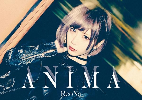 【主題歌】TV ソードアート・オンライン アリシゼーション War of Underworld 2ndクール OP「ANIMA」/ReoNa 初回生産限定盤