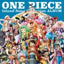 【アルバム】ONE PIECE Island Song Collection ALBUMの画像