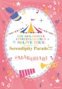 【Blu-ray】THE IDOLM@STER CINDERELLA GIRLS 5thLIVE TOUR Serendipity Parade!!!@MAKUHARIの画像