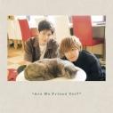【DJCD】DJCD 天﨑滉平・大塚剛央の「僕たちもう、フレンドですよね?」KAWAIIへの道~占い編~の画像