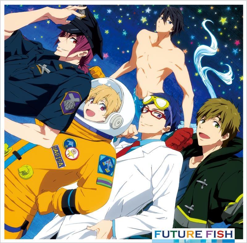 【主題歌】TV Free!-Eternal Summer- ED「FUTURE FISH」/STYLE FIVE (七瀬遙・橘真琴・松岡凛・葉月渚・竜ヶ崎怜)