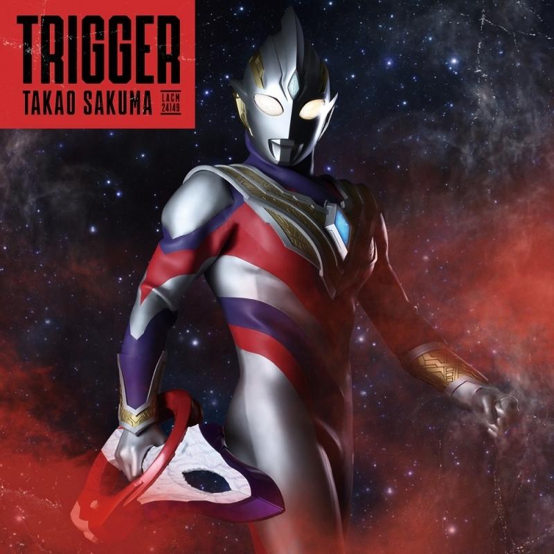 【主題歌】TV ウルトラマントリガー NEW GENERATION TIGA OP「Trigger」/佐久間貴生 ウルトラマン盤