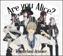 【ドラマCD】Are you Alice? - Wonderland drunker.の画像