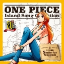 【キャラクターソング】TV ONE PIECE Island Song Collection コノミ諸島「Smile for freedom」/ナミ(CV.岡村明美)の画像
