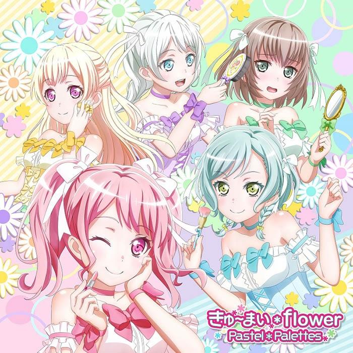 【キャラクターソング】BanG Dream! バンドリ! Pastel*Palettes きゅ~まい*flower Blu-ray付生産限定盤