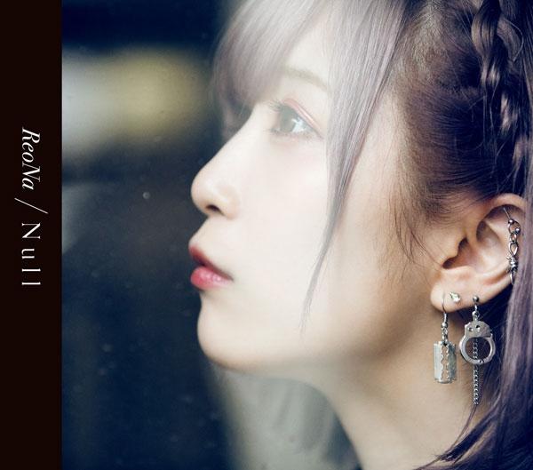 【マキシシングル】ReoNa/Null 通常盤