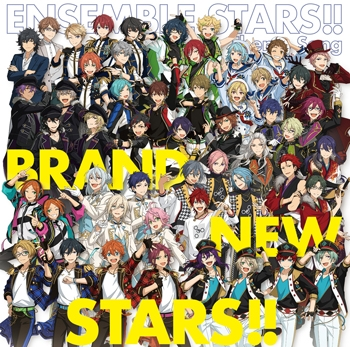 【主題歌】アプリ あんさんぶるスターズ!! 主題歌「BRAND NEW STARS!!」