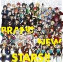 【主題歌】アプリ あんさんぶるスターズ!! 主題歌「BRAND NEW STARS!!」の画像
