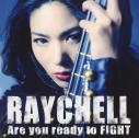 【アルバム】Raychell/Are you ready to FIGHT DVD付の画像