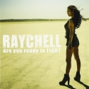 【アルバム】Raychell/Are you ready to FIGHT 通常盤の画像