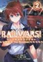 【コミック】RAIL WARS! -日本國有鉄道公安隊- The Revolver(2)の画像