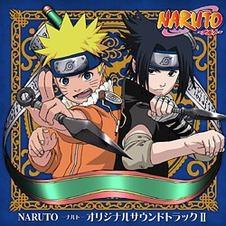 【サウンドトラック】TV NARUTO-ナルト- オリジナルサウンドトラック II